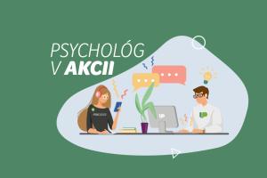 """Hľadáme nových kolegov – """"PSYCHOLÓGOV V AKCII"""""""